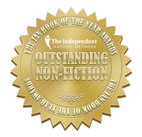 Independent Author Network (IAN) Outstanding Non-Fiction